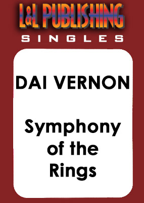 Dai Vernon - Symphony of the Rings