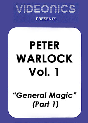 Peter Warlock Vol. 1 - General Magic (Part 1)