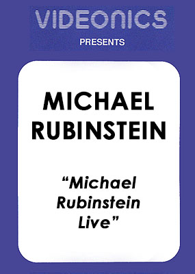 Michael Rubinstein - Live - Click Image to Close