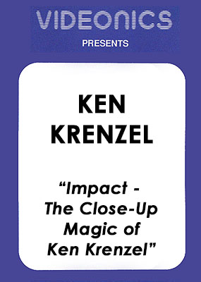 Ken Krenzel - Impact-The Close-Up Magic of Ken Krenzel