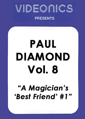 "Paul Diamond Vol. 08 - A Magician's ""Best Friend"" #1"