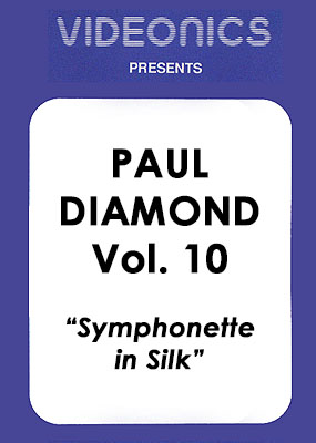 Paul Diamond Vol. 10 - Symphonette In Silk