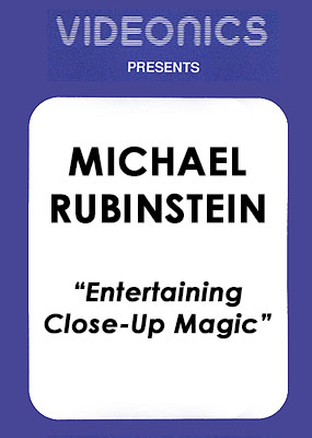 Michael Rubinstein - Entertaining Close-Up Magic