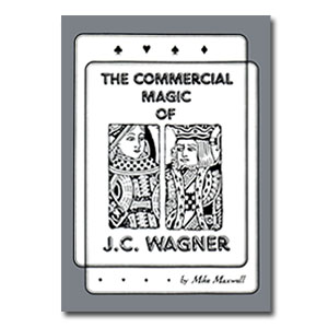 The Commercial Magic of J.C. Wagner