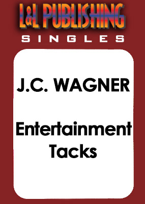 J.C. Wagner - Entertainment Tacks